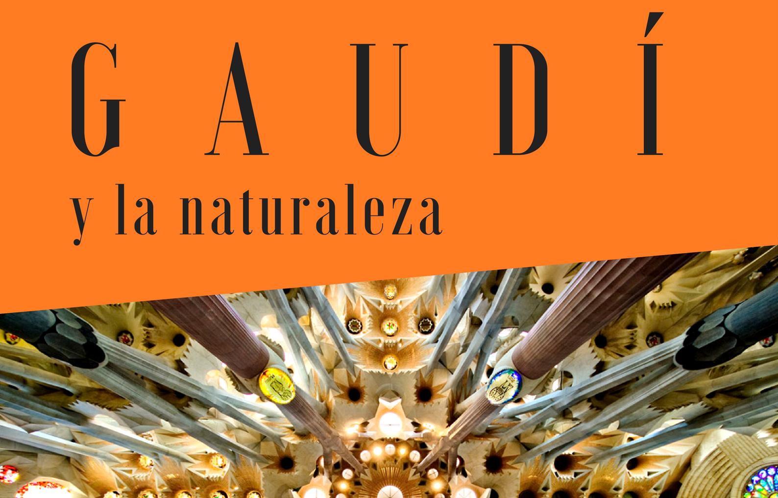 Seminario Gaudí y la Naturaleza