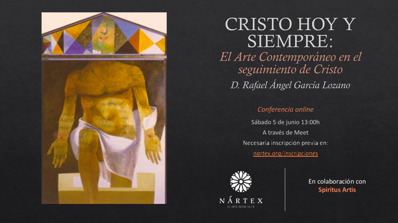 Cartel Cristo hoy y siempre: El arte Contemporáneo en el seguimiento de Cristo